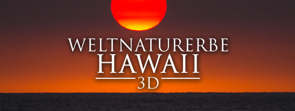Weltnaturerbe Hawaii 3D