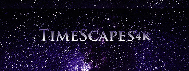 Timescapes 4k – Ultra HD